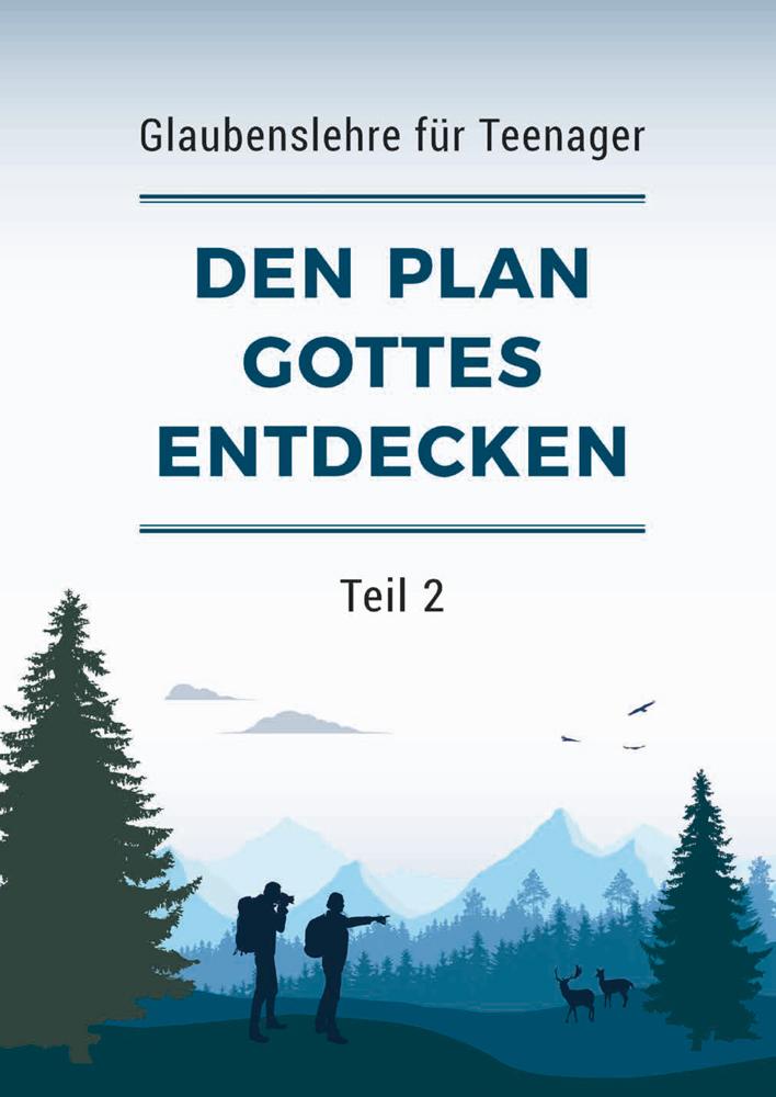 Den Plan Gottes entdecken – Teil 2