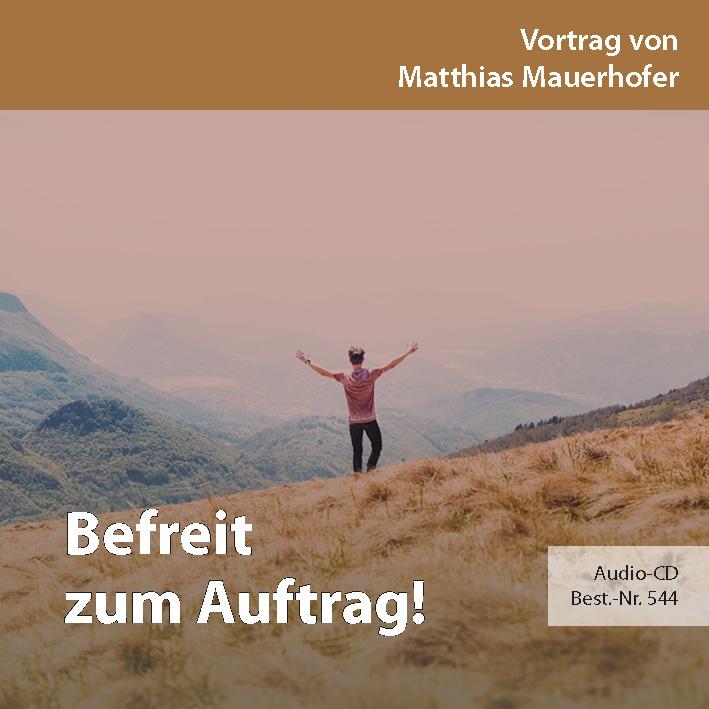 Missions- und Freundestage 2017: Befreit zum Auftrag!