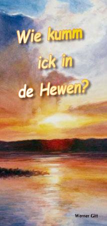 Nordfriesisches Platt: Wie komme ich in den Himmel?