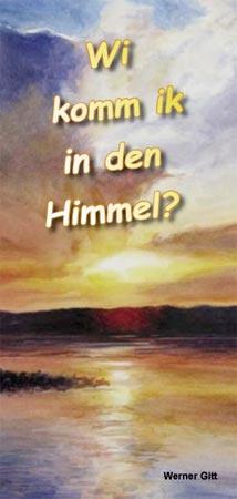 Plattdeutsch: Wie komme ich in den Himmel?