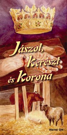 Ungarisch: Krippe, Kreuz und Krone