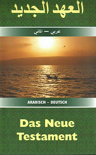Arabisch/Deutsch - Das Neue Testament