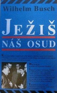 Slowakisch: Jesus unser Schicksal