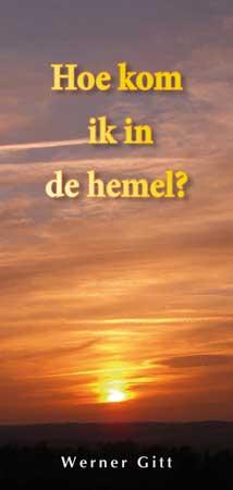 Niederländisch: Wie komme ich in den Himmel?