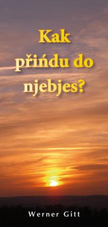 Sorbisch: Wie komme ich in den Himmel?